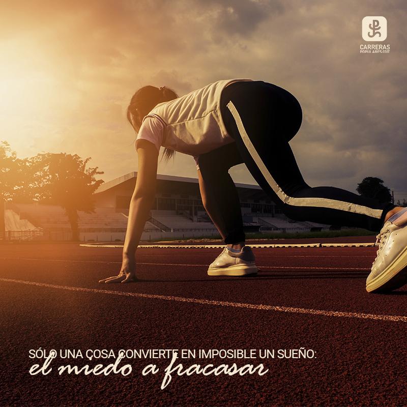 Sólo una cosa convierte en imposible un sueño: el miedo a fracasar