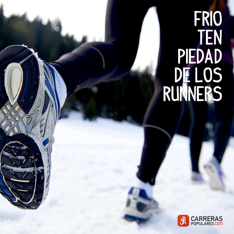 Frío ten piedad de los runners