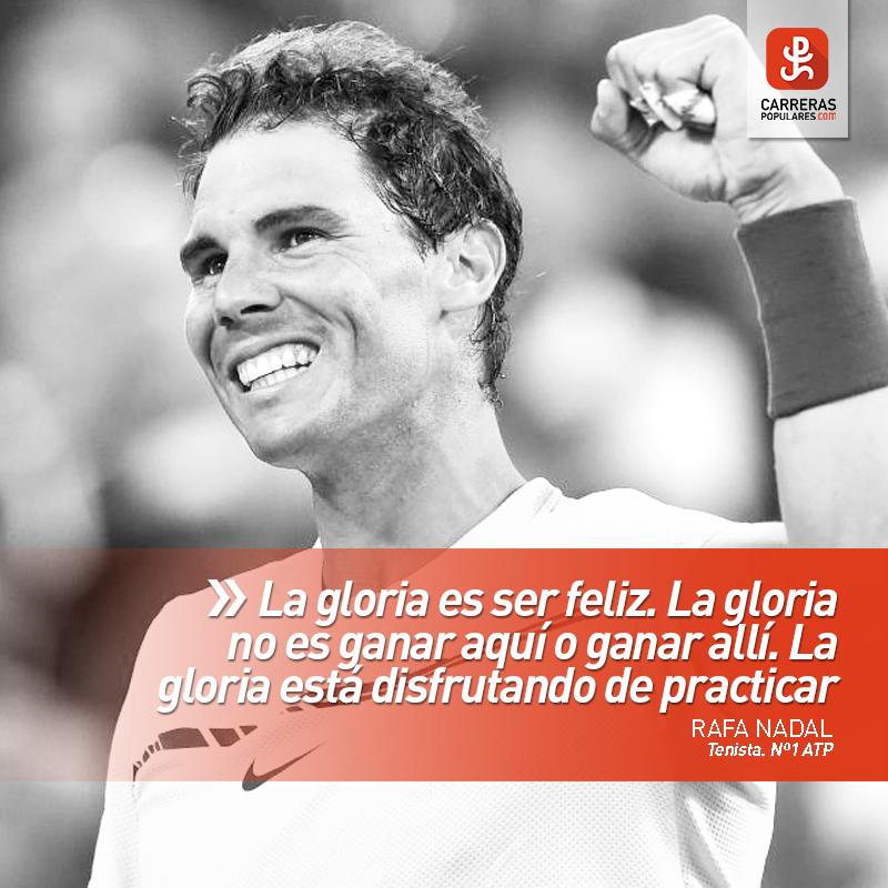 La gloria es ser feliz. La gloria no es ganar aquí o ganar allí. La gloria está disfrutando de practicar
