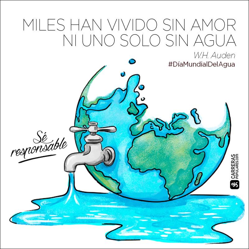 Miles han vivido sin amor y ni uno solo sin agua.DíaMundialDelAgua