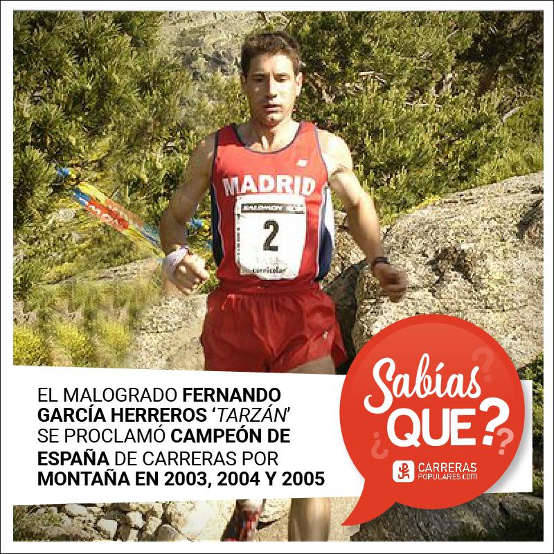 El malogrado Fernando García Herreros, alias Tarzán, se proclamó campeón de España de carreras por montaña en 2003, 2004 y 2005.
