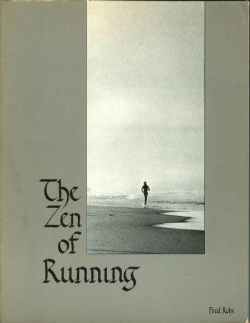 Portada del libro The Zen of Running, de Fred Rohe