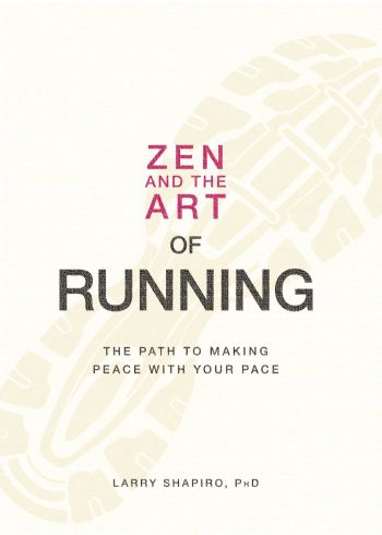 Portada del libro Zen and the Art of Running, de Larry Shapiro